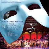 Andrew Lloyd Webber / The Phantom Of The Opera At The Royal Albert Hall (In Celebration Of 25 Years)(2CD)