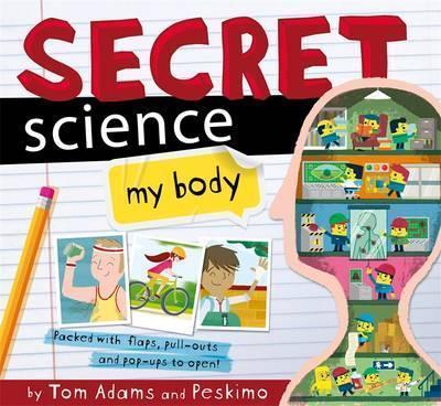 Kitab Secret Science: My Body   Tom Adams
