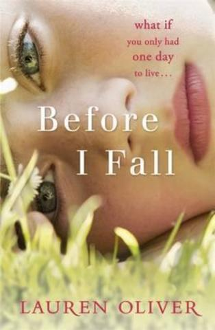 Before I Fall : The official film tie-in that will take your breath away