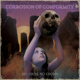 Corrosion Of Conformity / No Cross No Crown (RU)(CD)