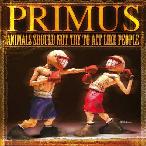 Primus ‎/ Animals Should Not Try To Act Like People (12
