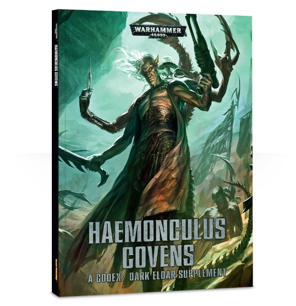 Haemonculus Covens - A Codex: Dark Eldar Supplement (Softback)