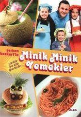 Serkan Bozkurtla Minik Minik Yemekler