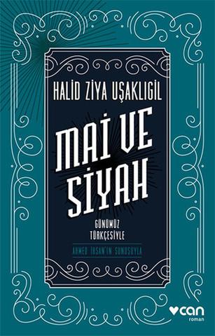Mai ve Siyah - Günümüz Türkçesiyle