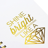 Планинг Shine Bright Like a Diamond