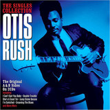 Otis Rush / The Singles Collection (2CD)
