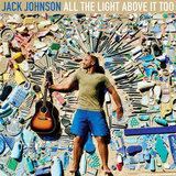 Jack Johnson ‎/ All The Light Above It Too (LP)