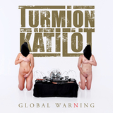 Turmion Katilot / Global Warning (RU)(CD)